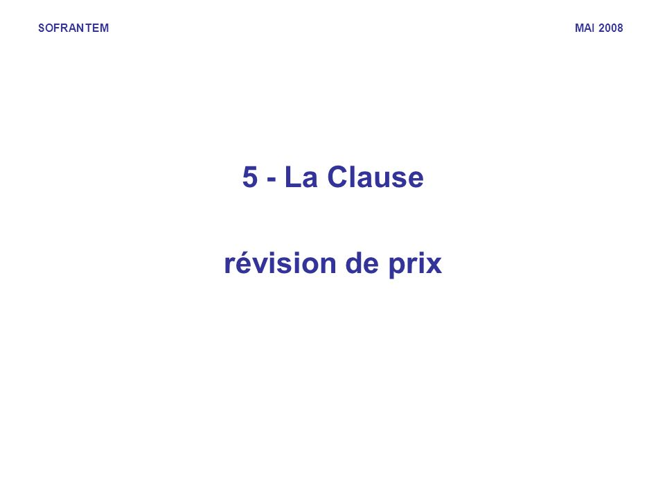 5 - La Clause révision de prix