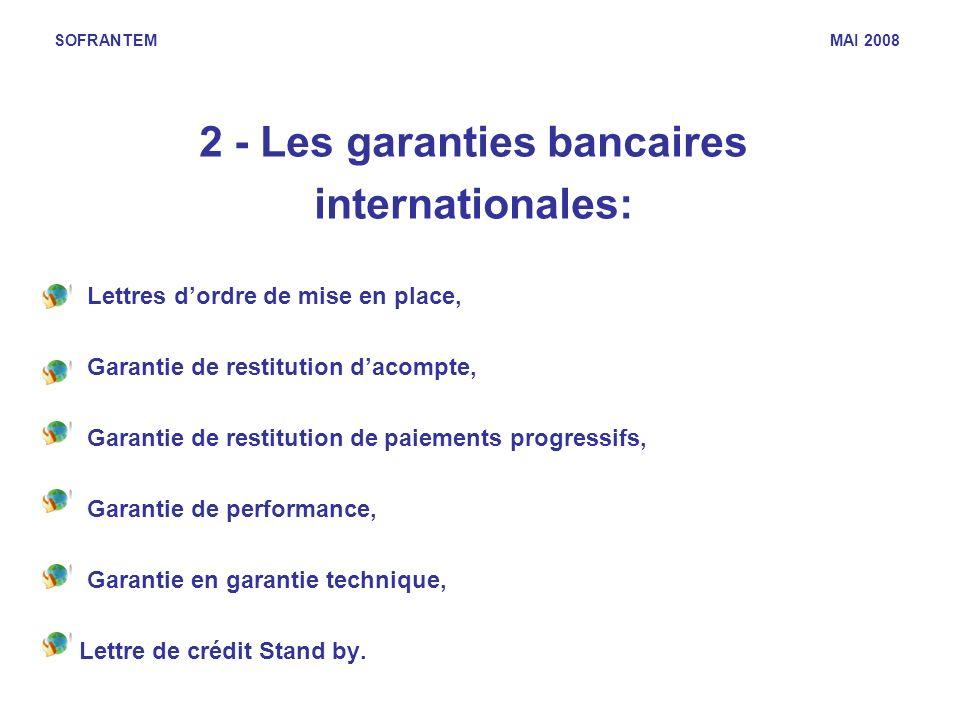 2 - Les garanties bancaires