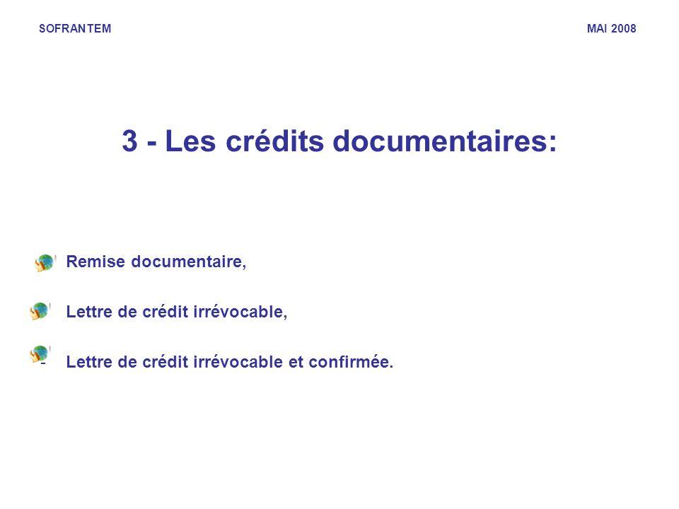 3 - Les crédits documentaires:
