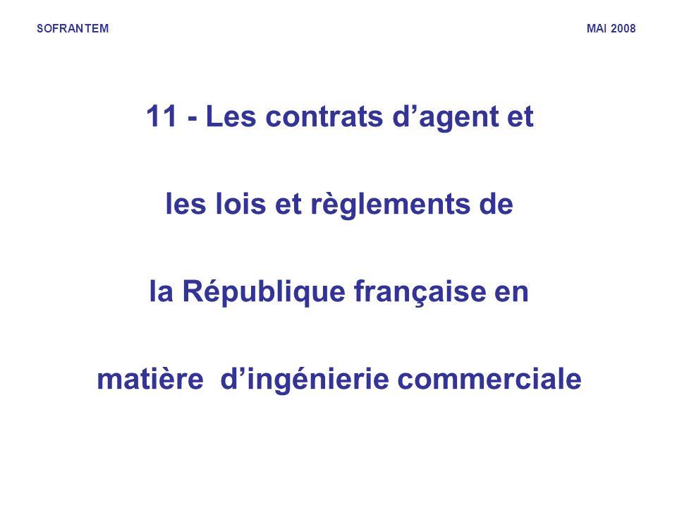 11 - Les contrats d'agent et les lois et règlements de