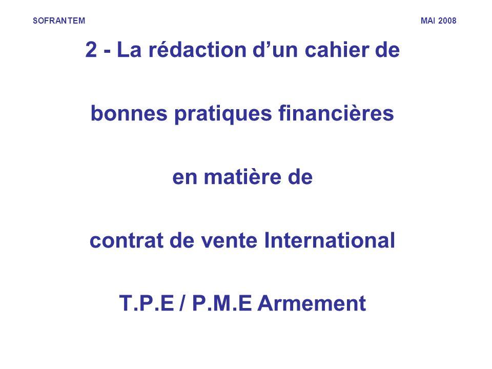 2 - La rédaction d'un cahier de bonnes pratiques financières