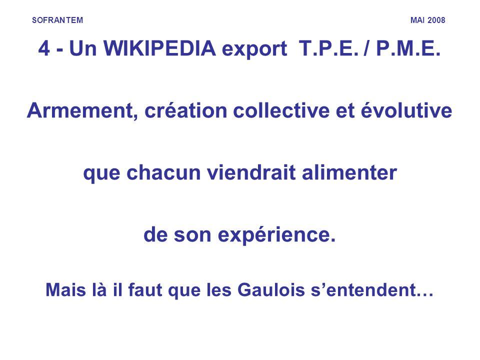 4 - Un WIKIPEDIA export T.P.E. / P.M.E.