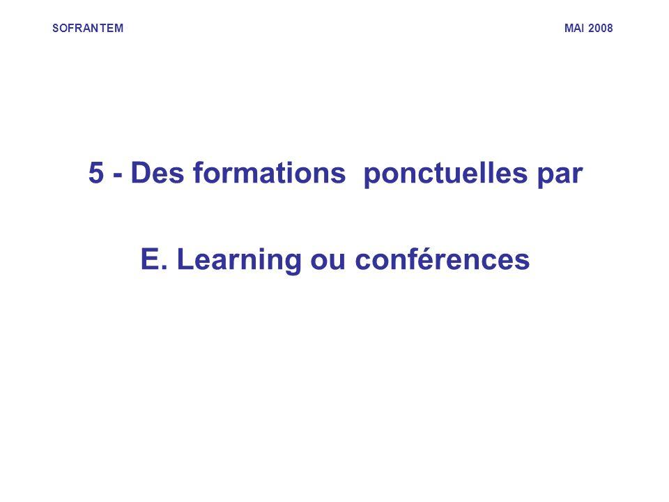 5 - Des formations ponctuelles par E. Learning ou conférences