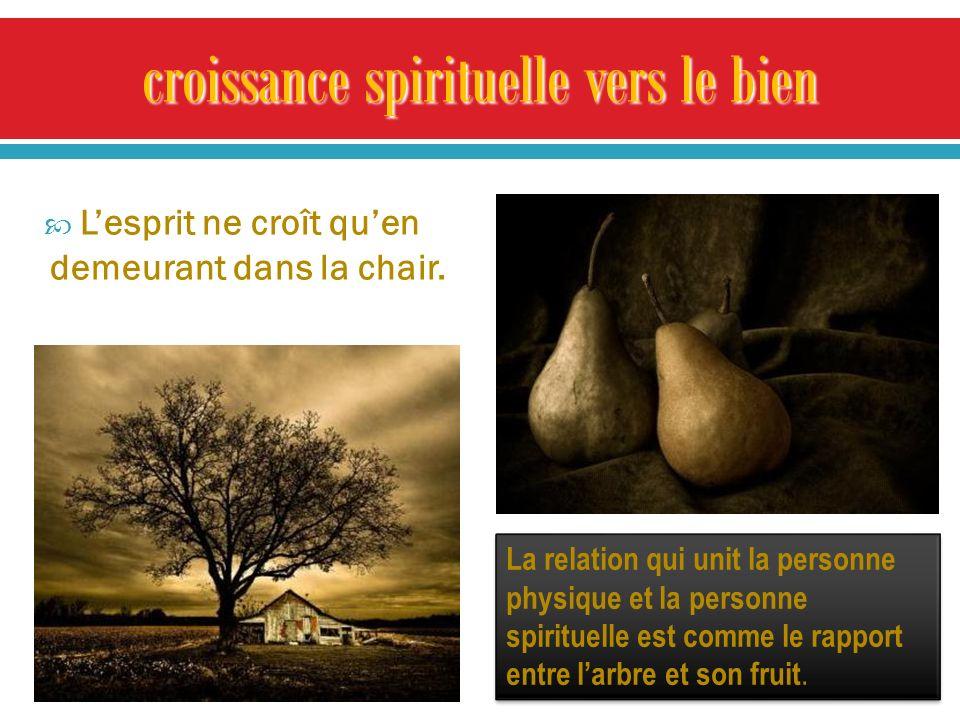 croissance spirituelle vers le bien