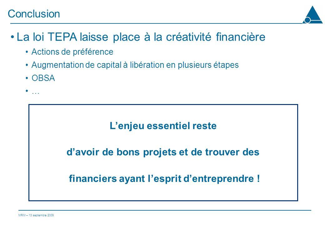 La loi TEPA laisse place à la créativité financière