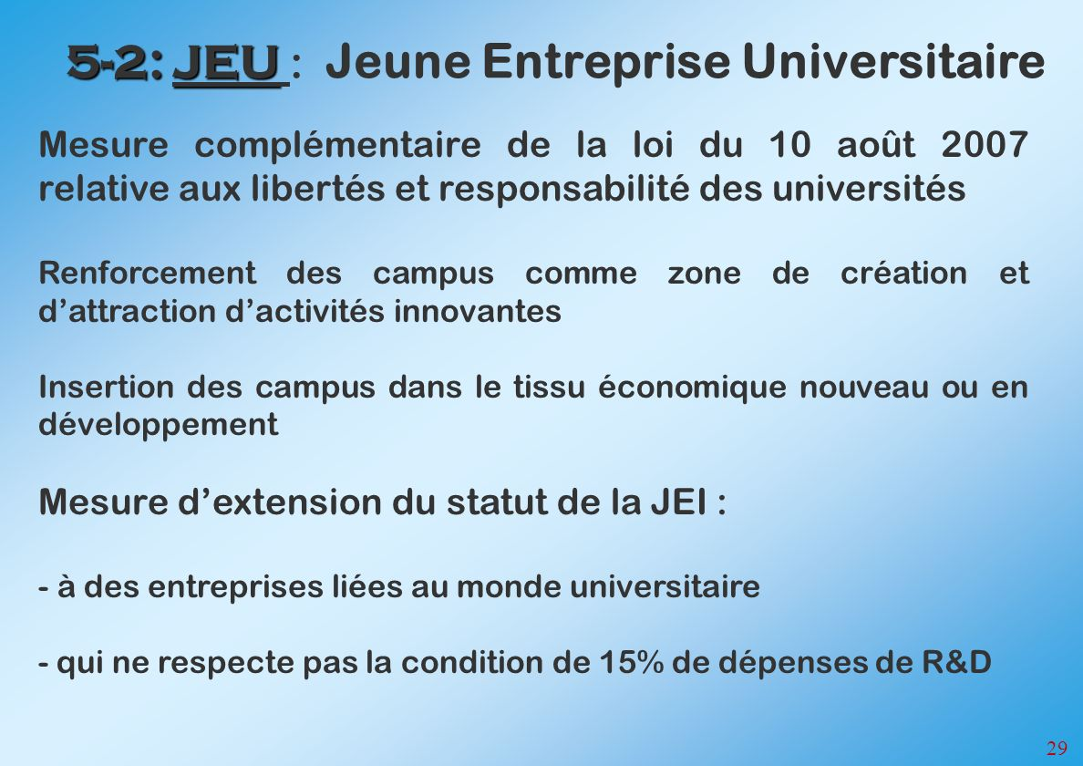 5-2: JEU : Jeune Entreprise Universitaire