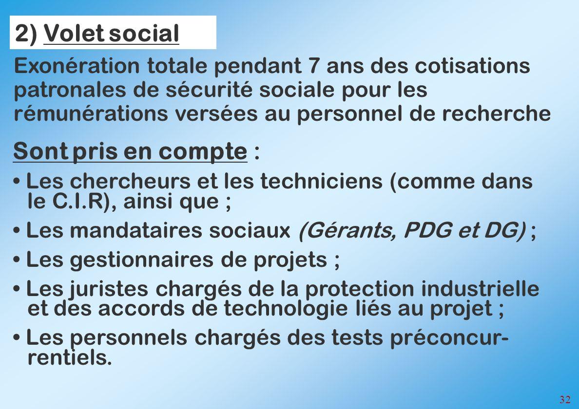 2) Volet social Sont pris en compte :
