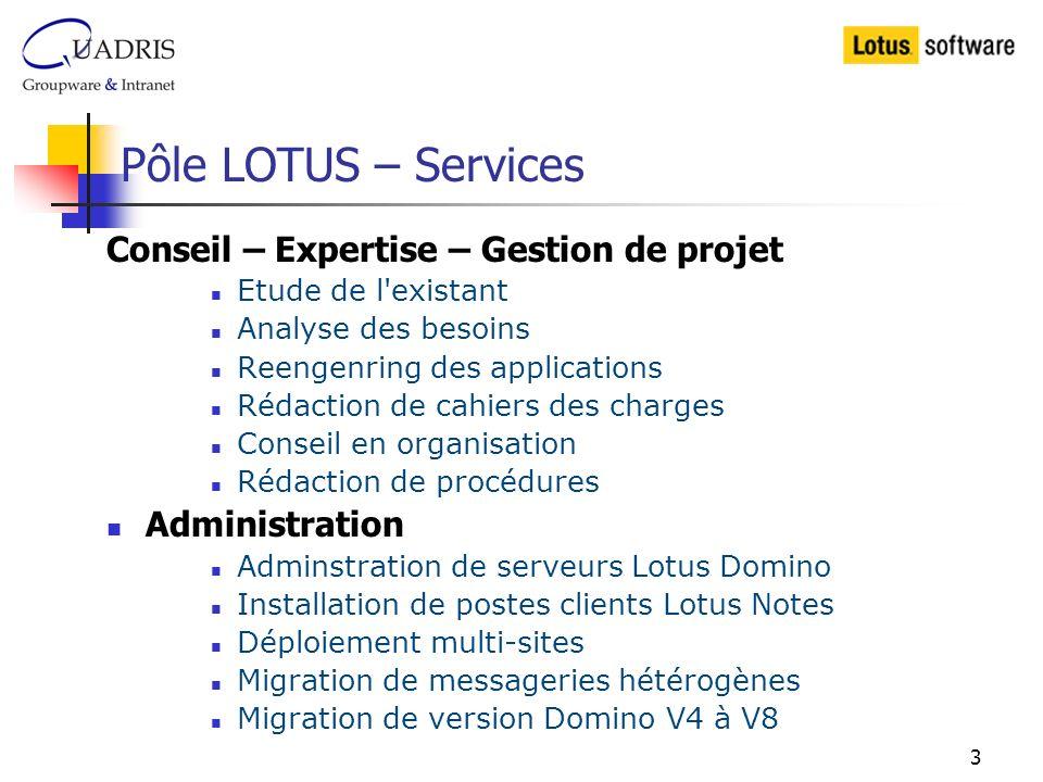 Pôle LOTUS – Services Conseil – Expertise – Gestion de projet