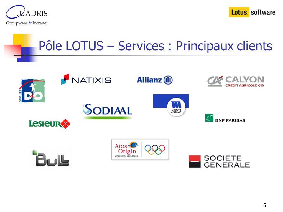 Pôle LOTUS – Services : Principaux clients