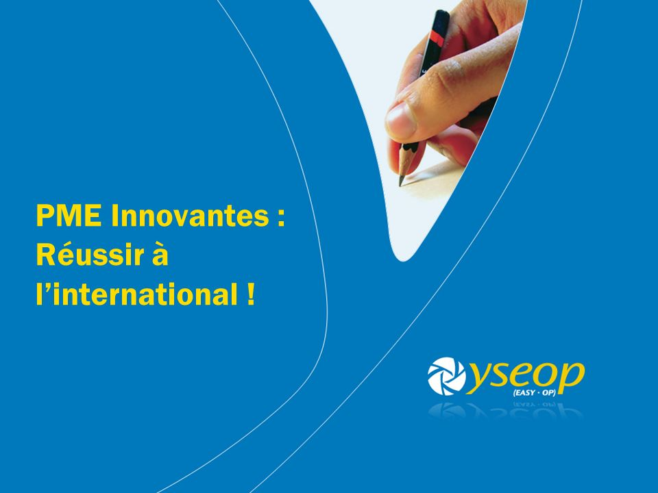 PME Innovantes : Réussir à l'international !