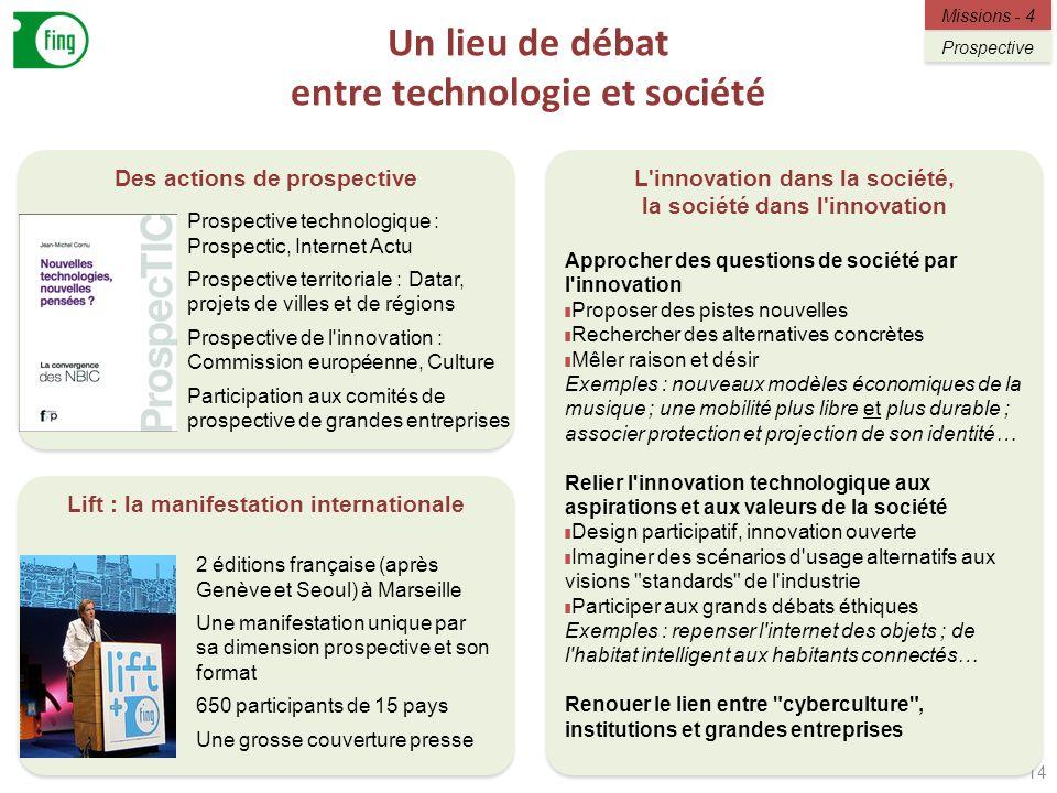 Un lieu de débat entre technologie et société
