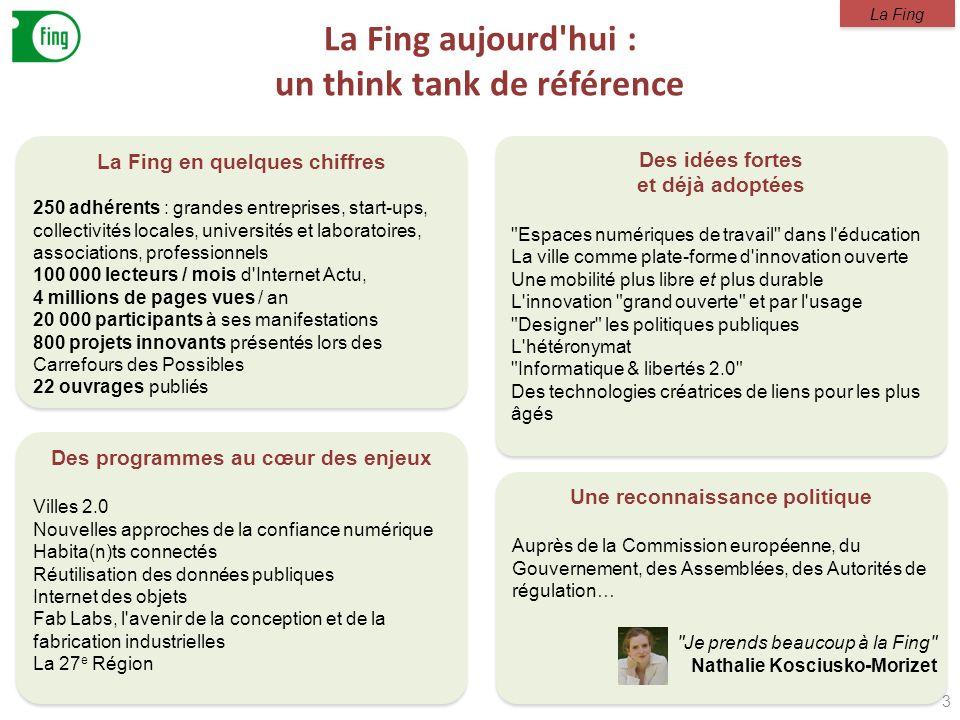 La Fing aujourd hui : un think tank de référence