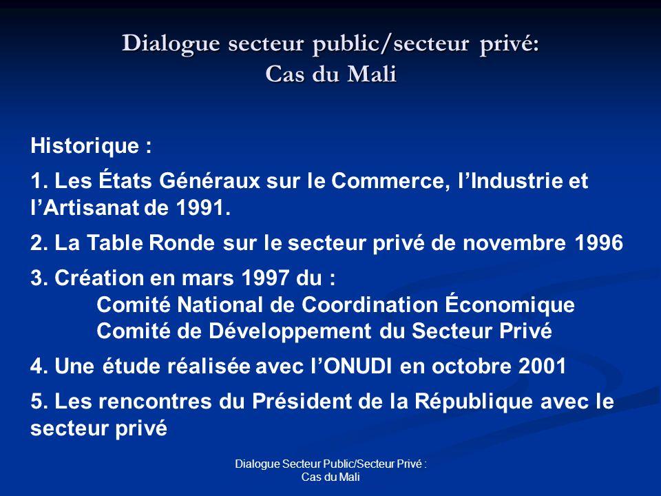 Dialogue secteur public/secteur privé: Cas du Mali