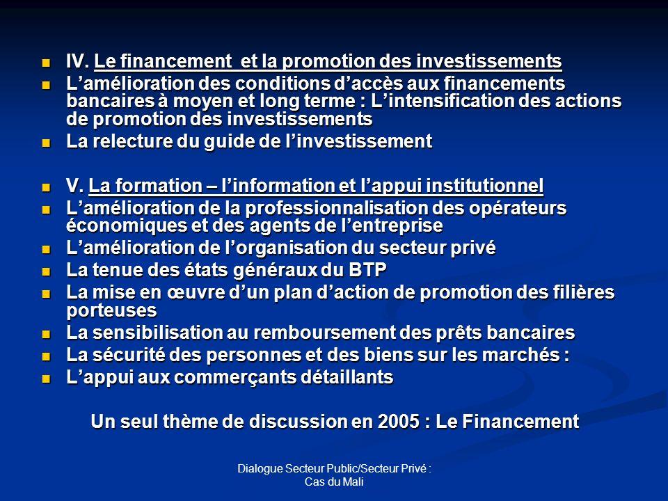 Un seul thème de discussion en 2005 : Le Financement