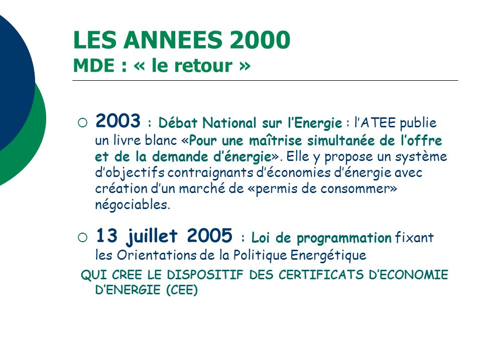 LES ANNEES 2000 MDE : « le retour »