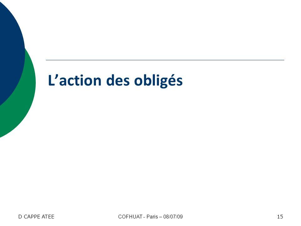L'action des obligés D CAPPE ATEE COFHUAT - Paris – 08/07/09