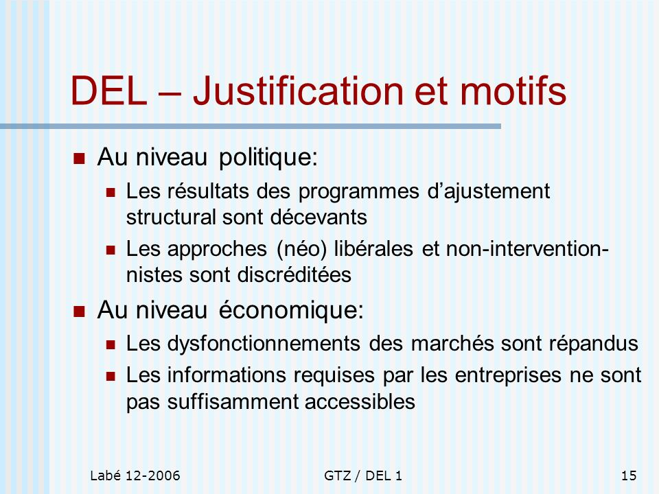 DEL – Justification et motifs