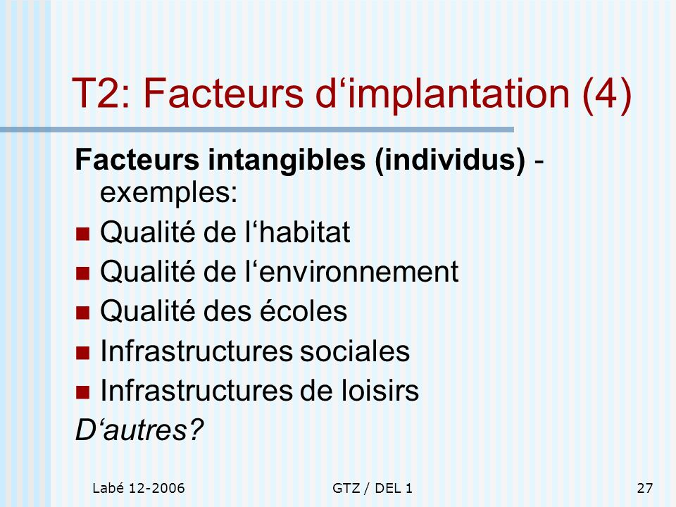 T2: Facteurs d'implantation (4)
