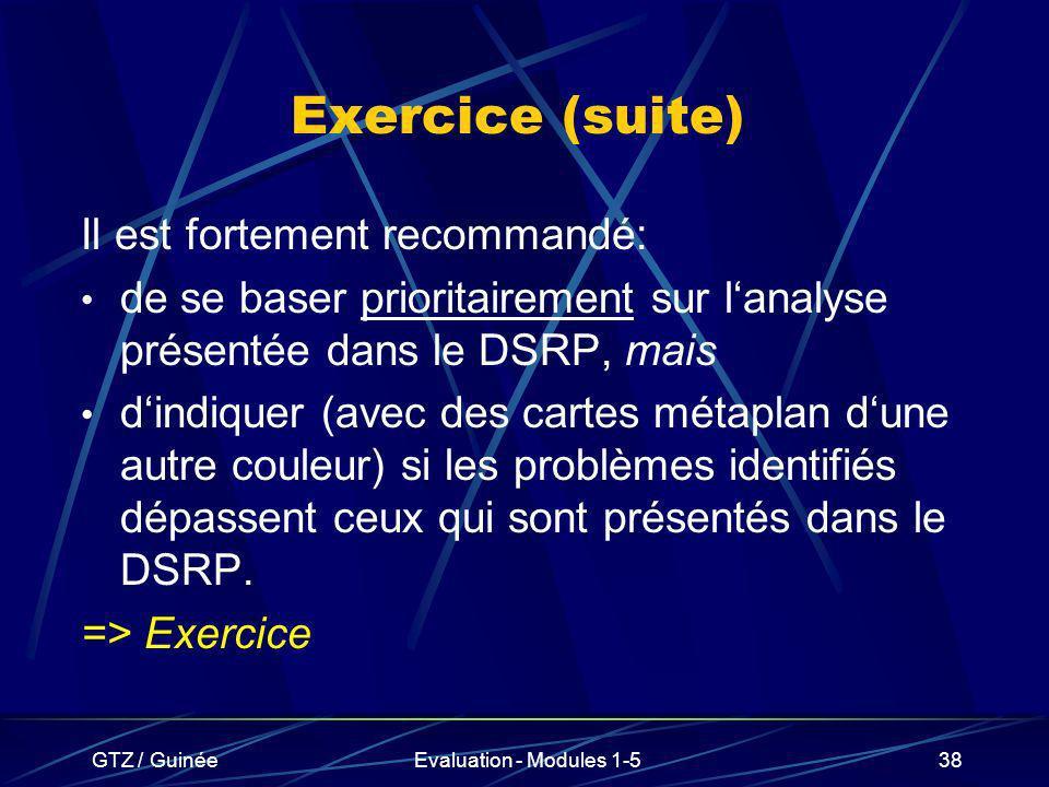 Exercice (suite) Il est fortement recommandé: