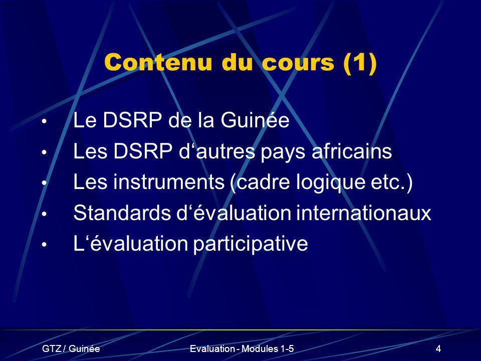 Contenu du cours (1) Le DSRP de la Guinée