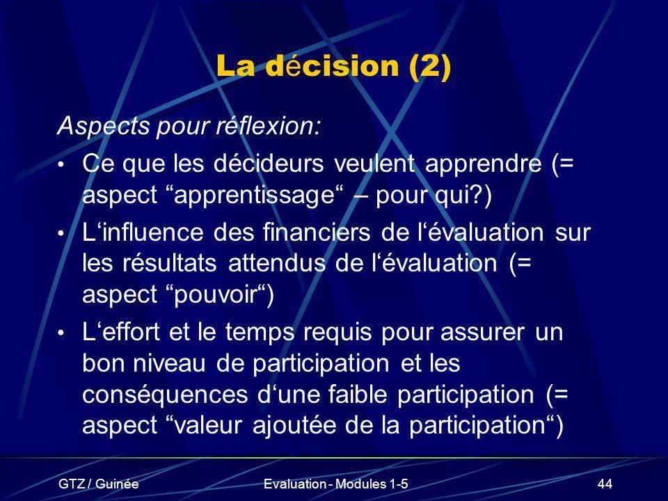 La décision (2) Aspects pour réflexion: