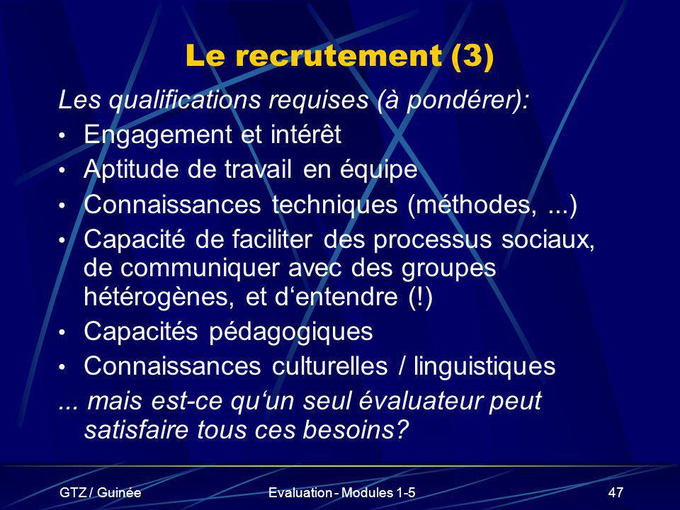 Le recrutement (3) Les qualifications requises (à pondérer):