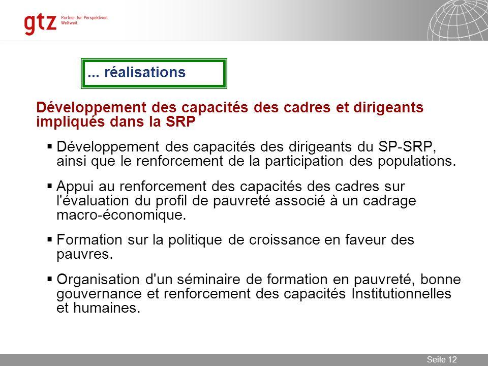 ... réalisations Développement des capacités des cadres et dirigeants impliqués dans la SRP.