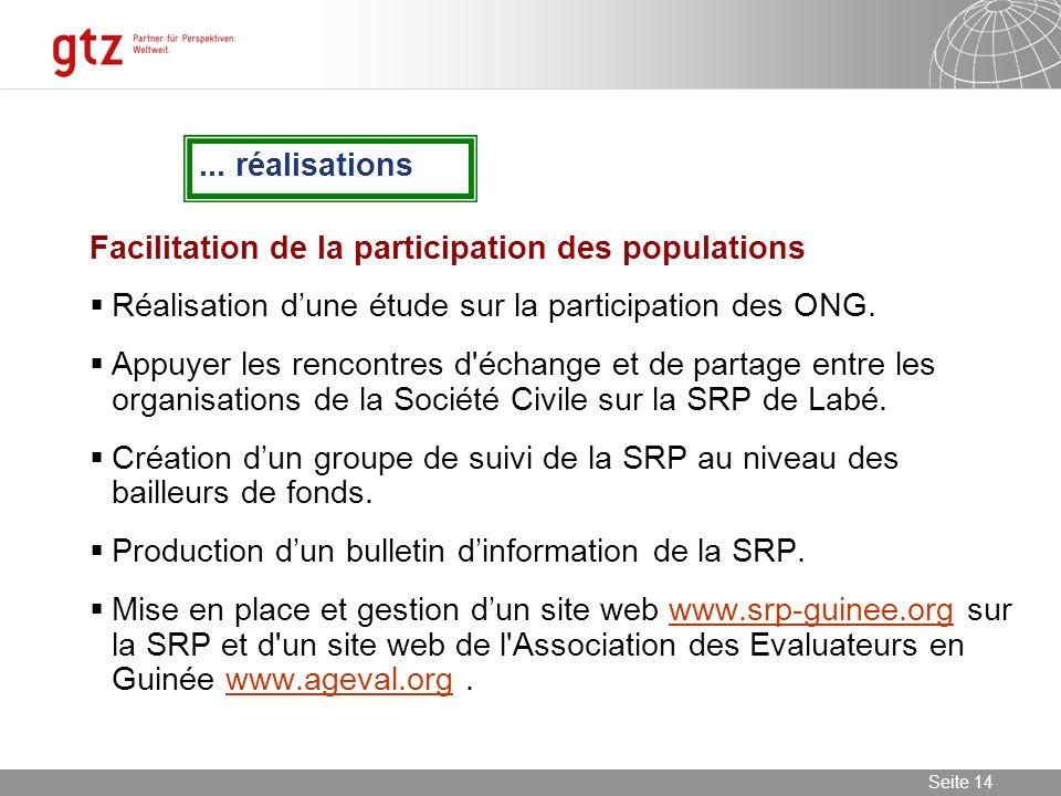 ... réalisations Facilitation de la participation des populations. Réalisation d'une étude sur la participation des ONG.