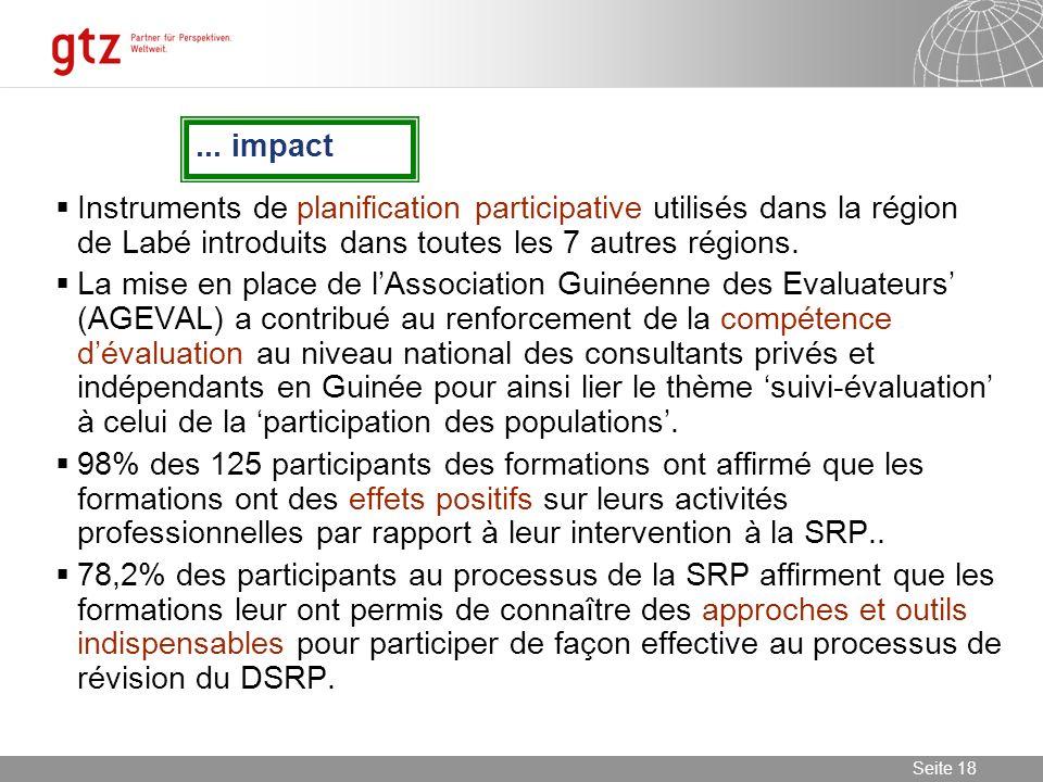 ... impact Instruments de planification participative utilisés dans la région de Labé introduits dans toutes les 7 autres régions.