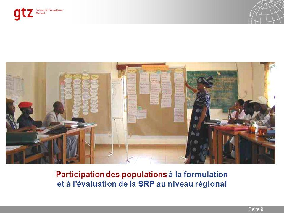 Participation des populations à la formulation et à l évaluation de la SRP au niveau régional