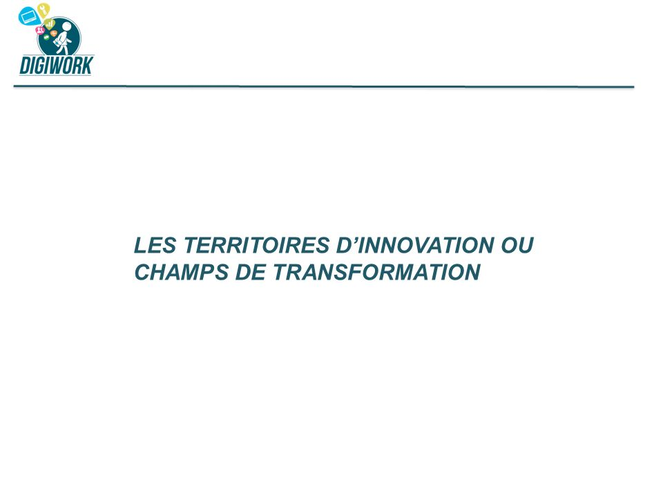 LES TERRITOIRES D'INNOVATION OU CHAMPS DE TRANSFORMATION