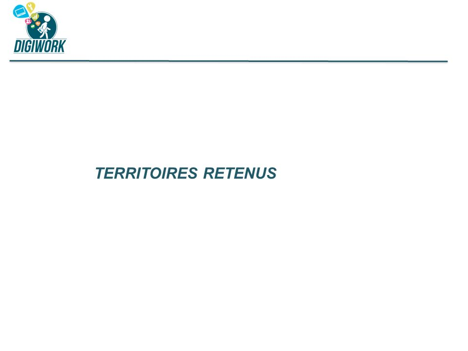 Territoires retenus Qui pourront découler sur des axes de travail, des pistes d'actions précises