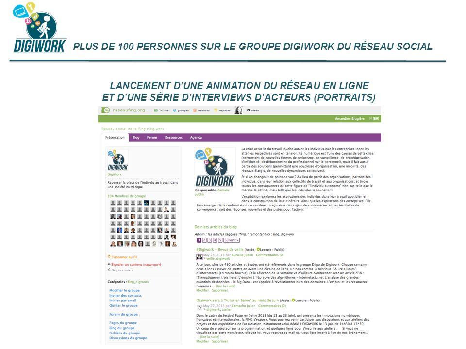 PLUS DE 100 PERSONNES SUR LE GROUPE DIGIWORK DU RÉSEAU SOCIAL