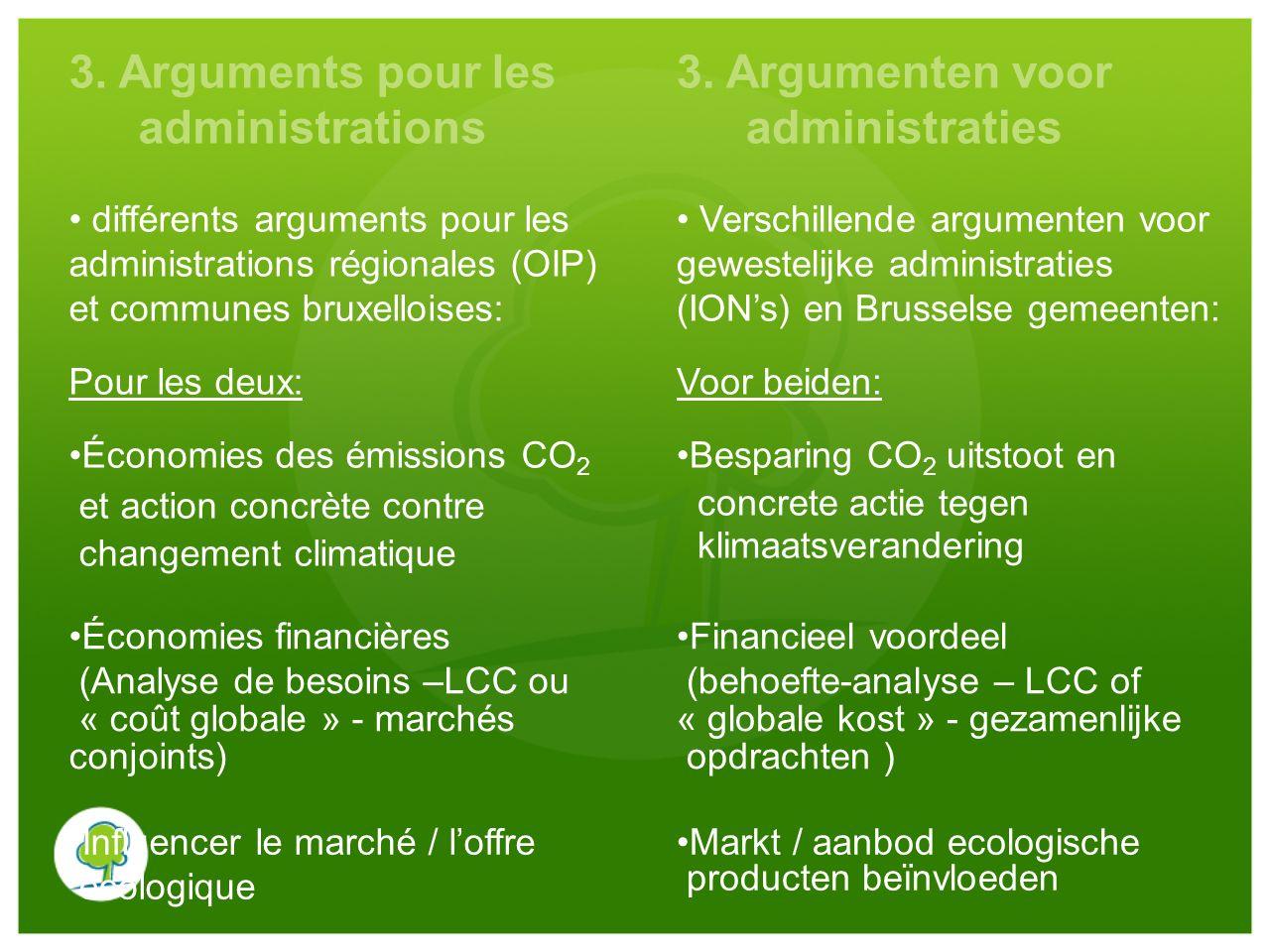 3. Arguments pour les administrations