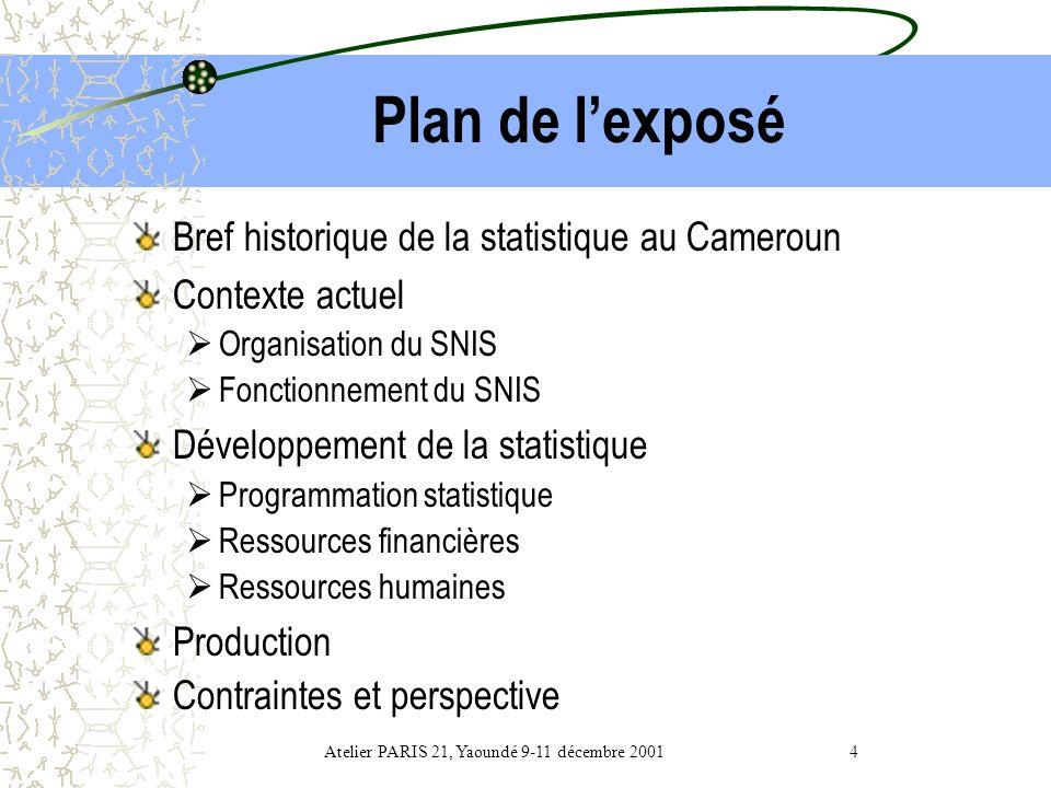 Atelier PARIS 21, Yaoundé 9-11 décembre 2001 4