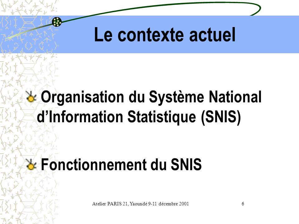 Atelier PARIS 21, Yaoundé 9-11 décembre 2001 6
