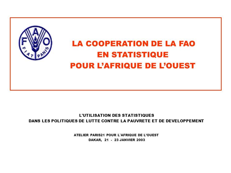 LA COOPERATION DE LA FAO POUR L'AFRIQUE DE L'OUEST