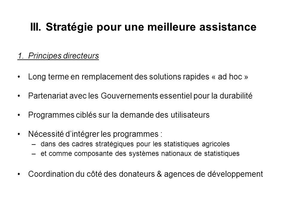 III. Stratégie pour une meilleure assistance