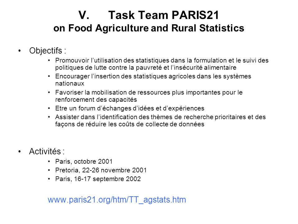 V. Task Team PARIS21 on Food Agriculture and Rural Statistics