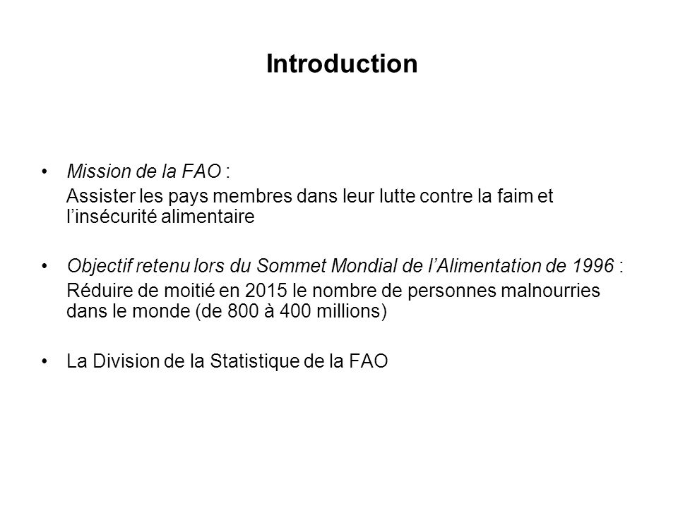 Introduction Mission de la FAO :