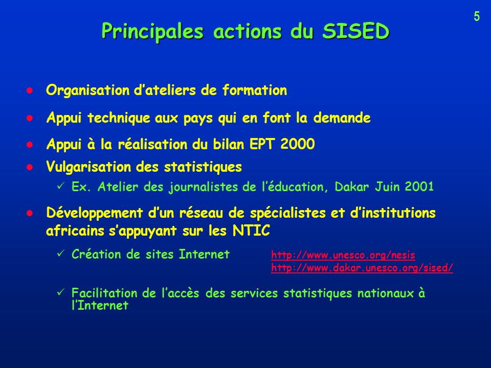 Principales actions du SISED