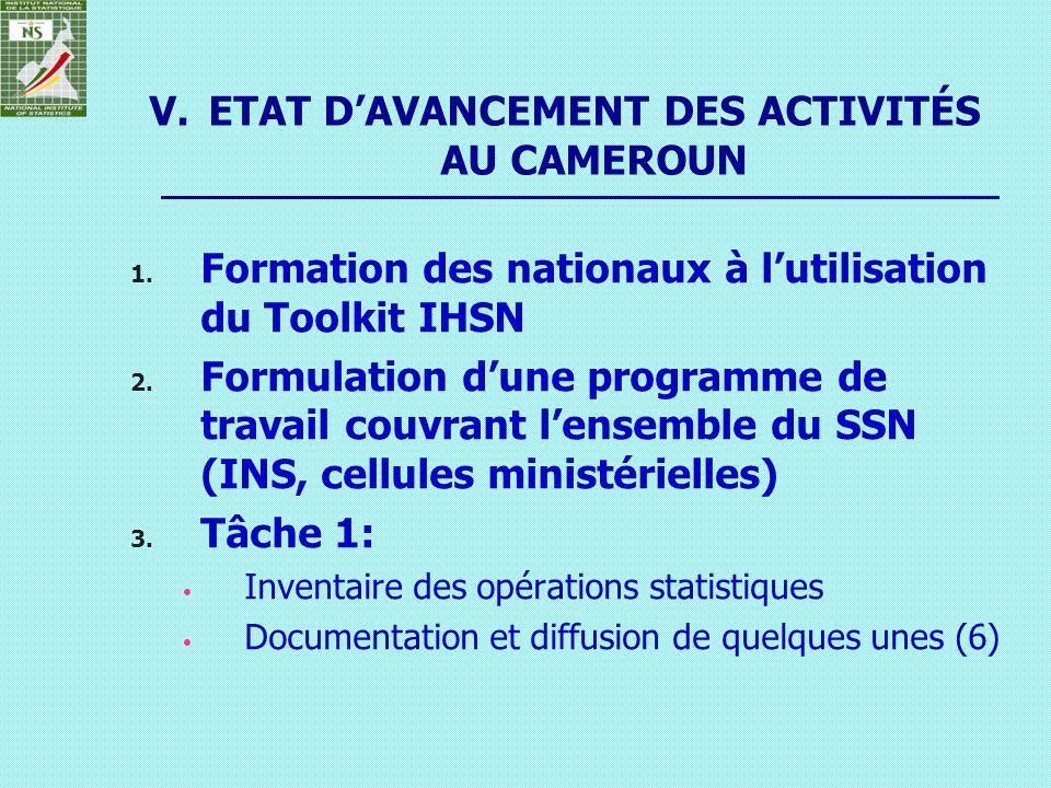 ETAT D'AVANCEMENT DES ACTIVITÉS AU CAMEROUN
