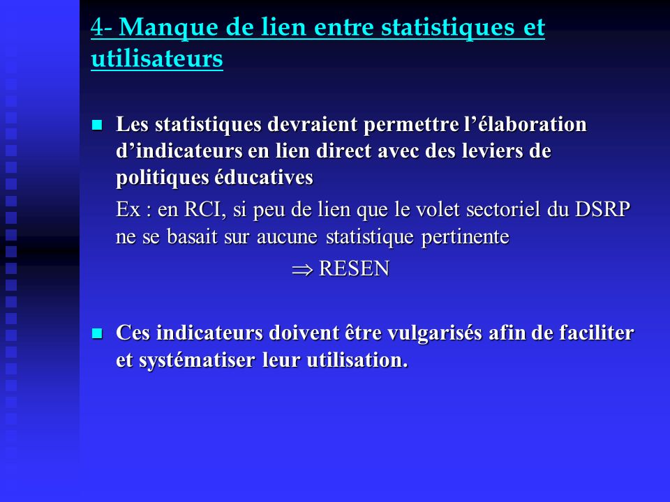 4- Manque de lien entre statistiques et utilisateurs