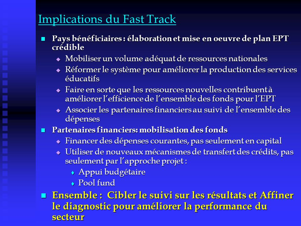 Implications du Fast Track