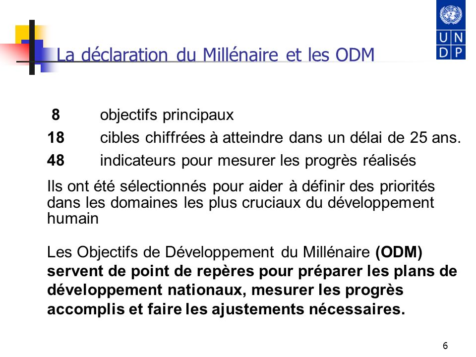 La déclaration du Millénaire et les ODM