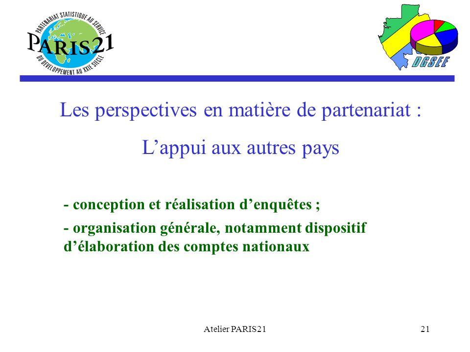 Les perspectives en matière de partenariat : L'appui aux autres pays