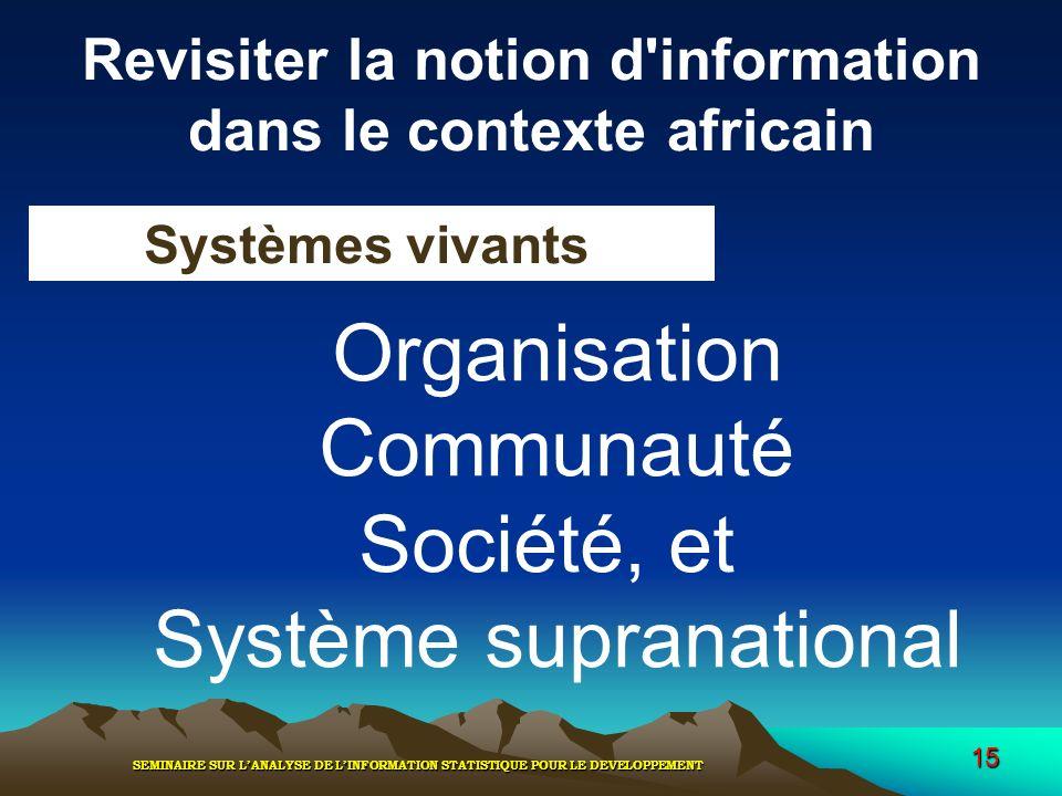 Revisiter la notion d information dans le contexte africain