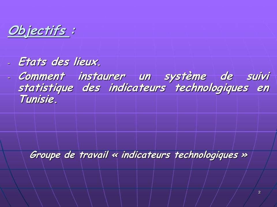 Groupe de travail « indicateurs technologiques »