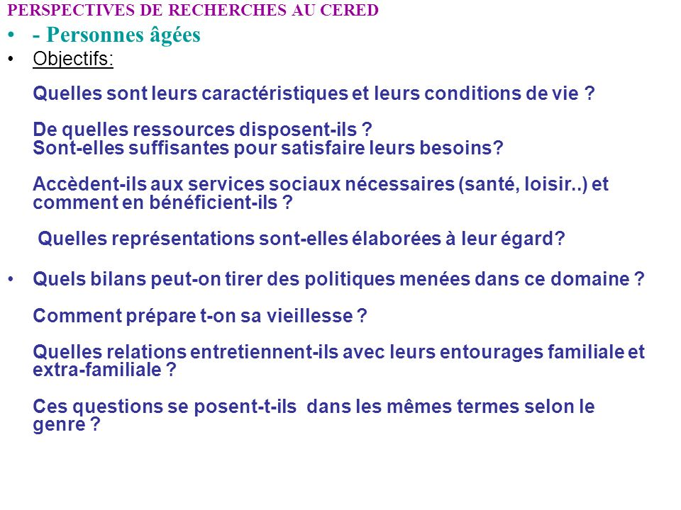 PERSPECTIVES DE RECHERCHES AU CERED