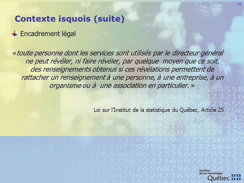 Contexte isquois (suite)